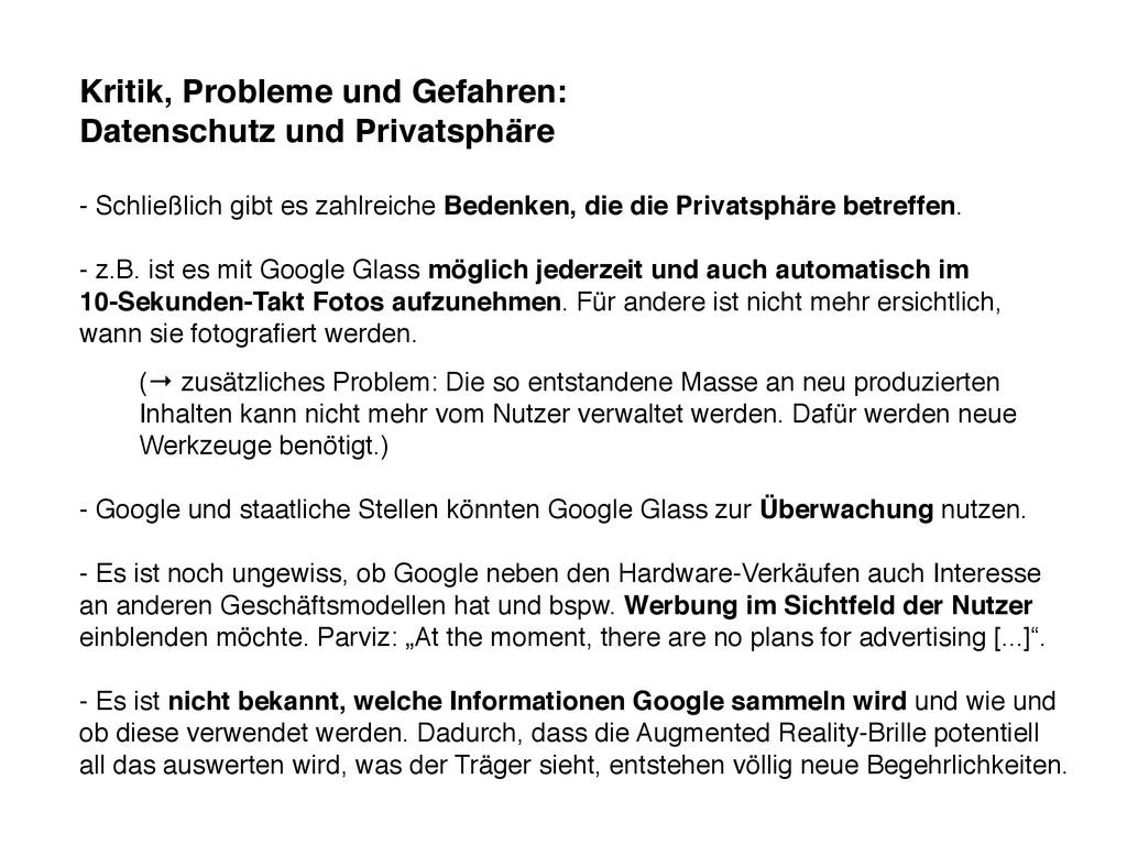 Kritik, Probleme und Gefahren: Datenschutz und ...