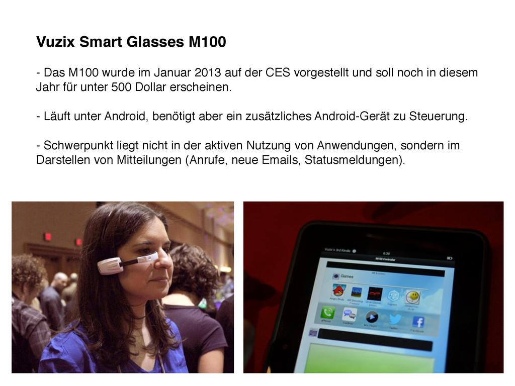 Vuzix Smart Glasses M100 - Das M100 wurde im Ja...