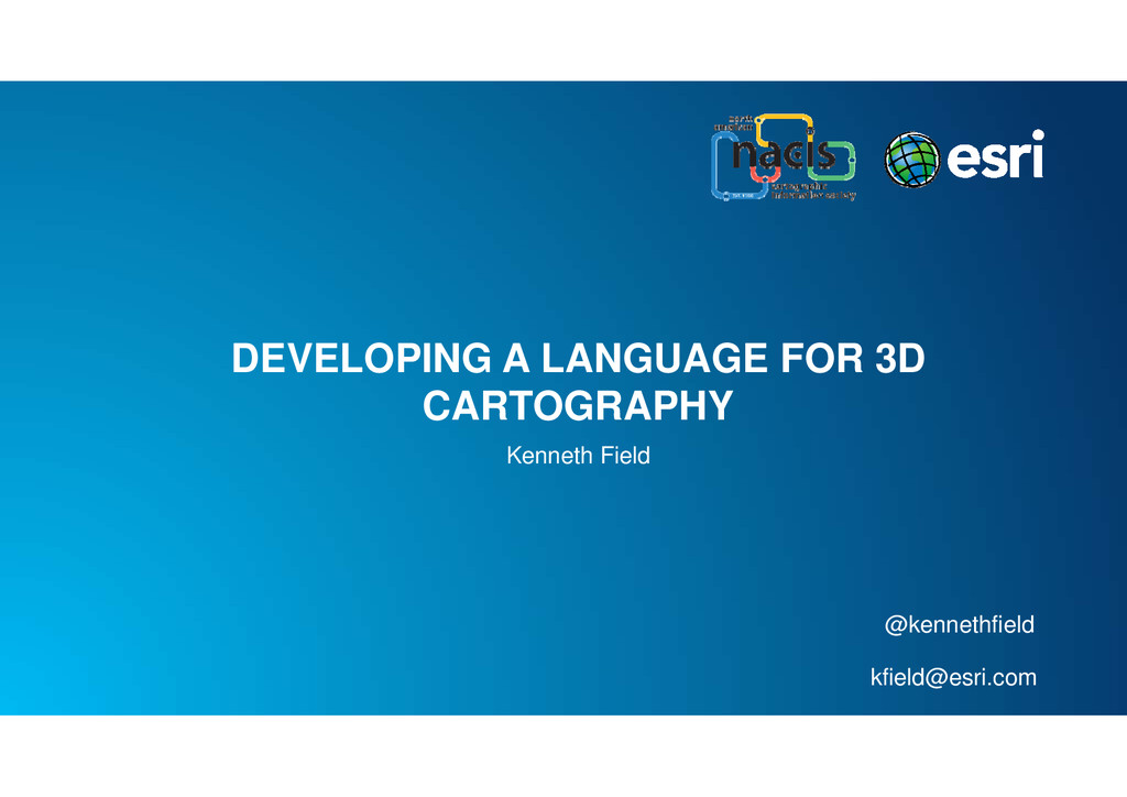 DEVELOPING A LANGUAGE FOR 3D CARTOGRAPHY Kennet...