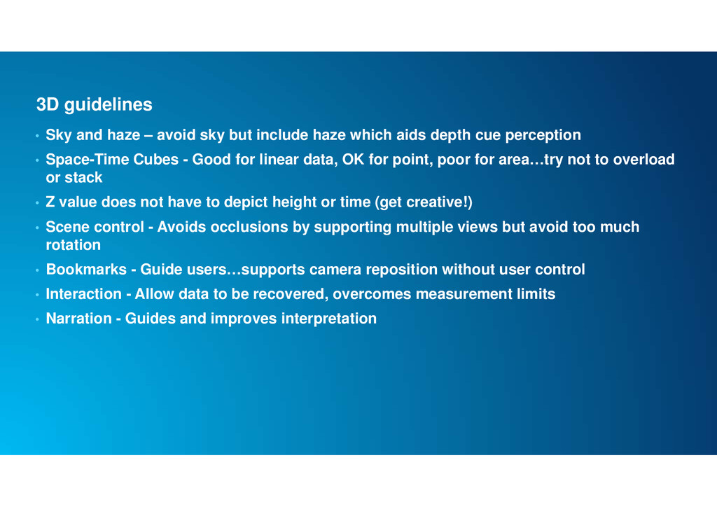 3D guidelines • Sky and haze – avoid sky but in...