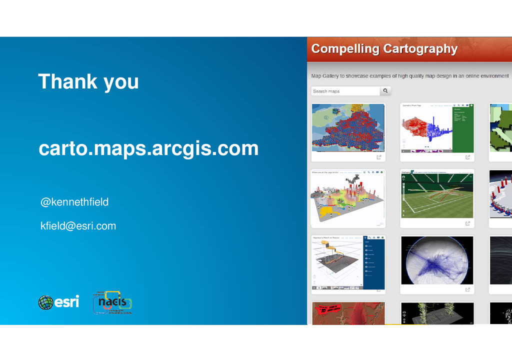carto.maps.arcgis.com @kennethfield kfield@esri...