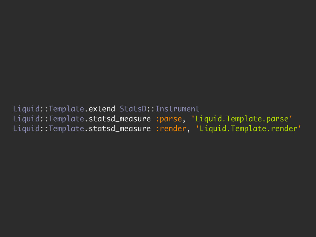 Liquid::Template.extend StatsD::Instrument Liqu...