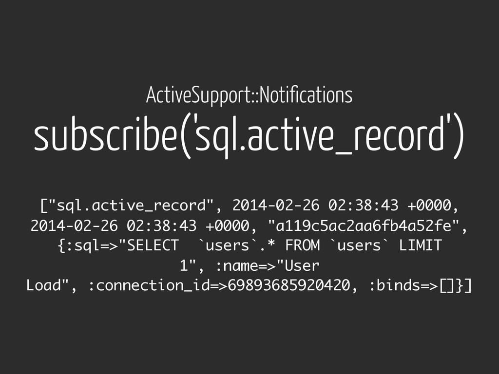 subscribe('sql.active_record') ActiveSupport::N...