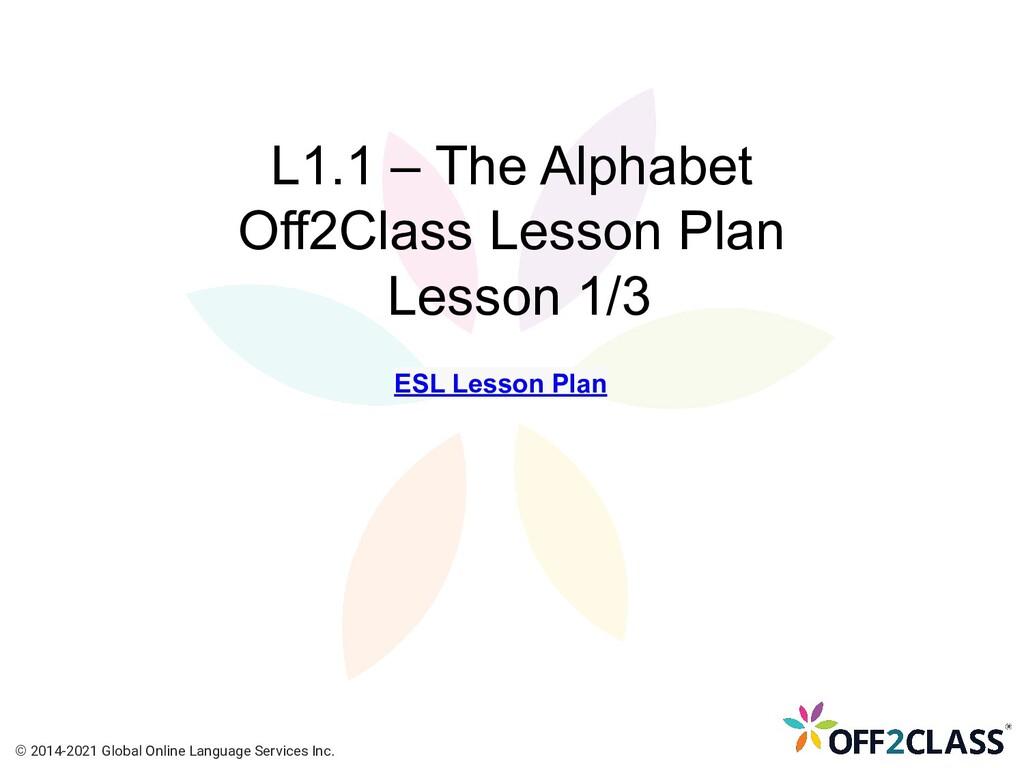 L1.1 – The Alphabet Off2Class Lesson Plan Lesso...