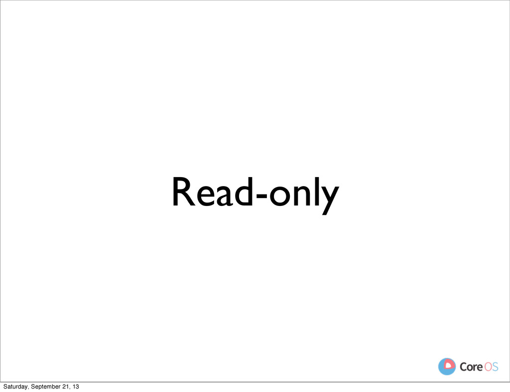 Read-only Saturday, September 21, 13