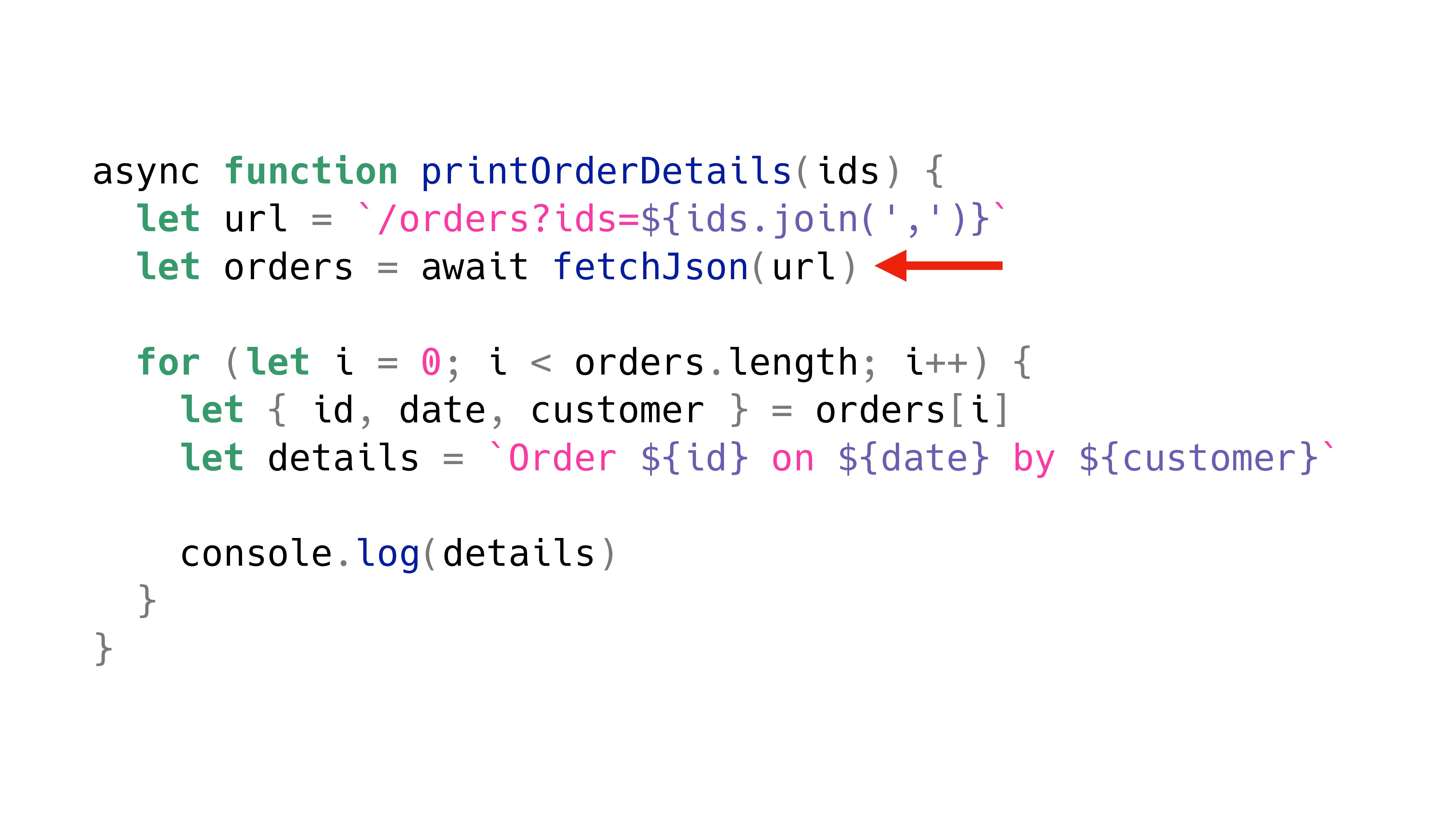 async function printOrderDetails(ids) { let url...