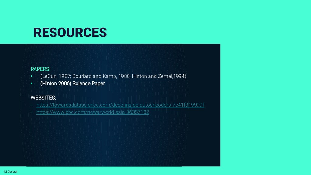 C2 General RESOURCES PAPERS: • (LeCun, 1987; Bo...
