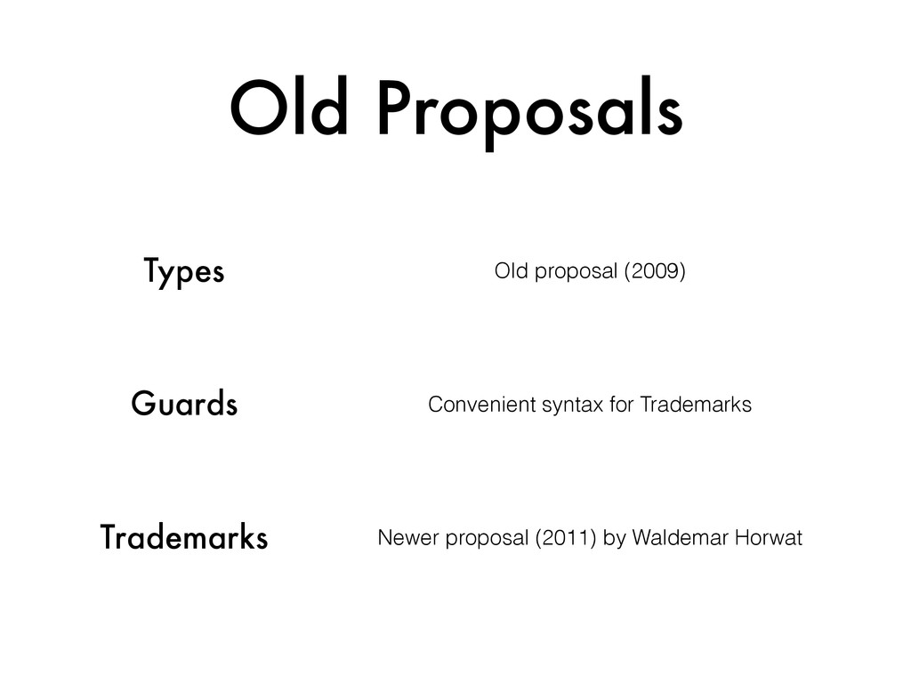 Old Proposals Types Old proposal (2009) Guards ...