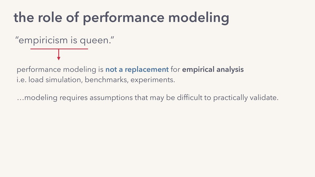 …modeling requires assumptions that may be diffi...