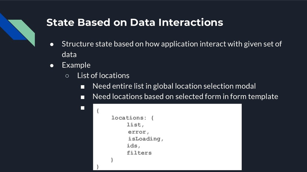 State Based on Data Interactions ● Structure st...