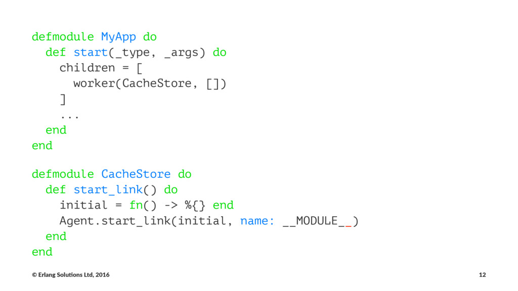 defmodule MyApp do def start(_type, _args) do c...