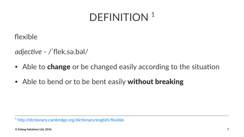 DEFINITION 1 flexible adjec!ve - /ˈflek.sə.bəl/ •...