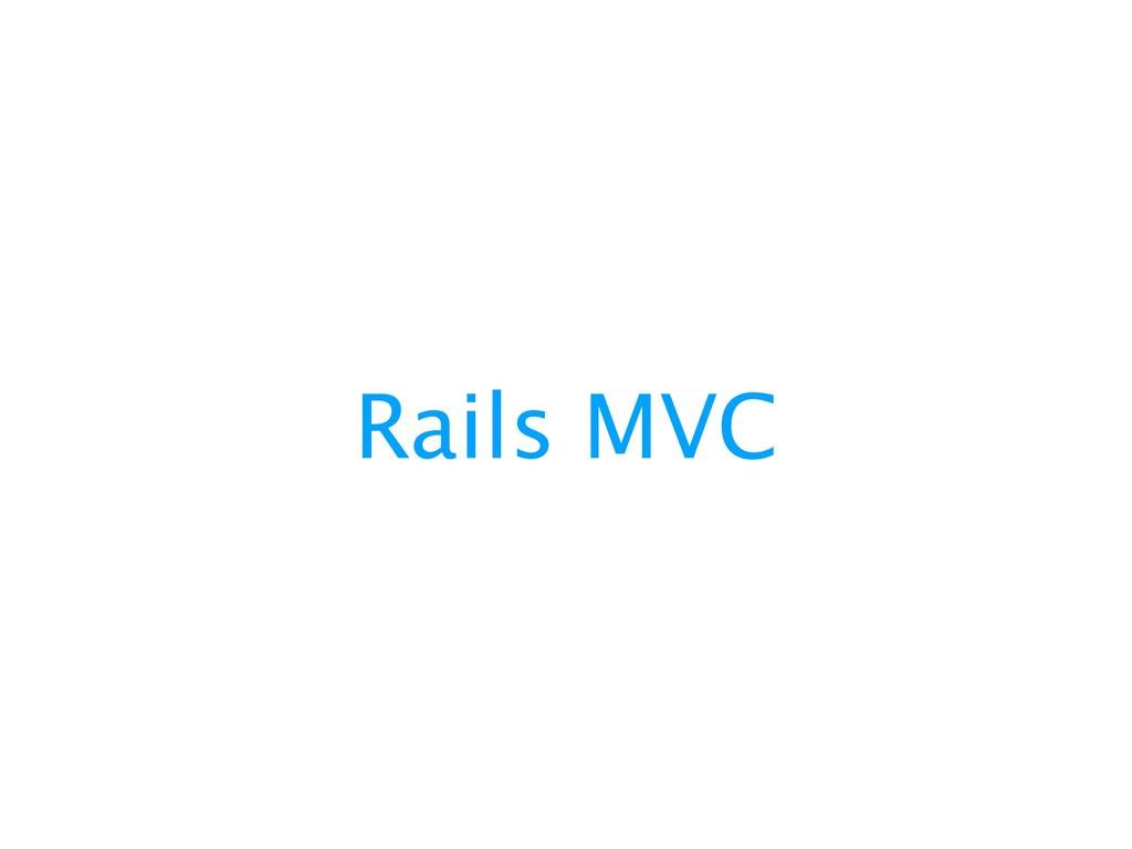 Rails MVC