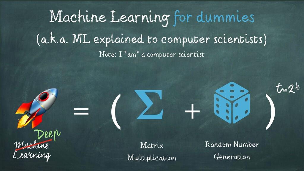 Machine Learning for dummies (a.k.a. ML explain...