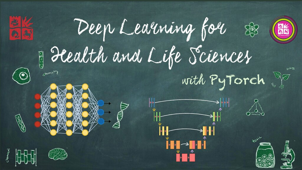 Deep Learning for Health and Life Sciences with...