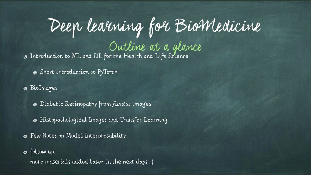 Deep learning for BioMedicine Introduction to M...