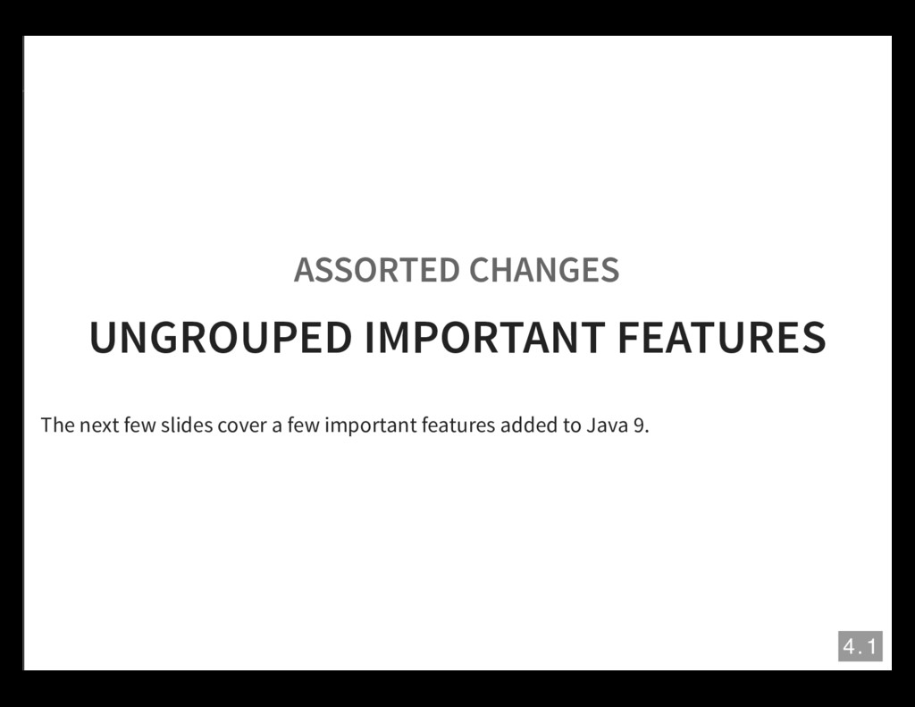 ASSORTED CHANGES UNGROUPED IMPORTANT FEATURES T...