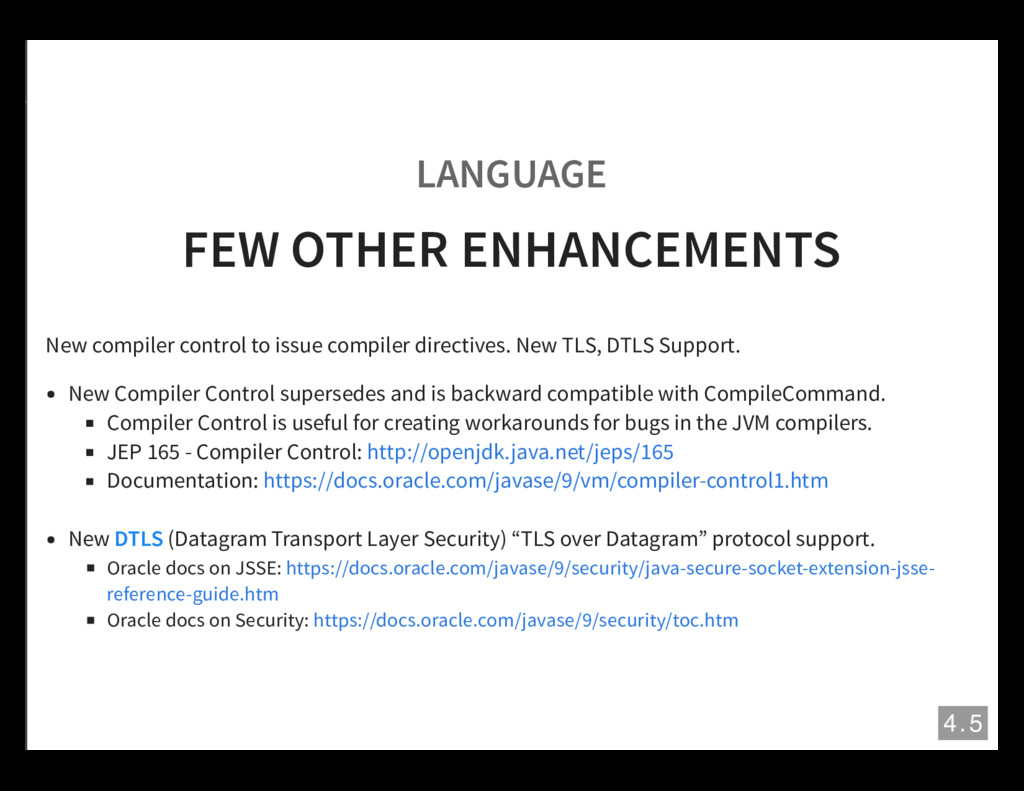 LANGUAGE FEW OTHER ENHANCEMENTS New compiler co...