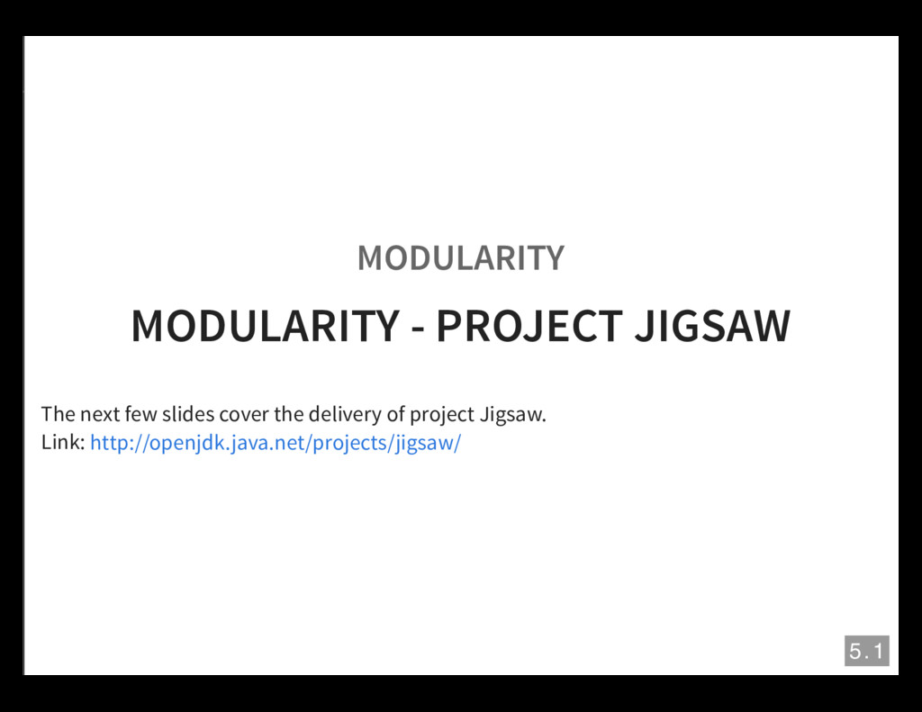 MODULARITY MODULARITY - PROJECT JIGSAW The next...