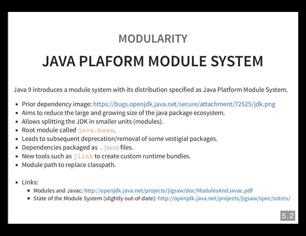 MODULARITY JAVA PLAFORM MODULE SYSTEM Java 9 in...