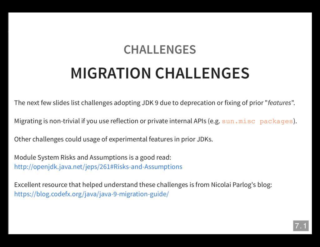 CHALLENGES MIGRATION CHALLENGES The next few sl...