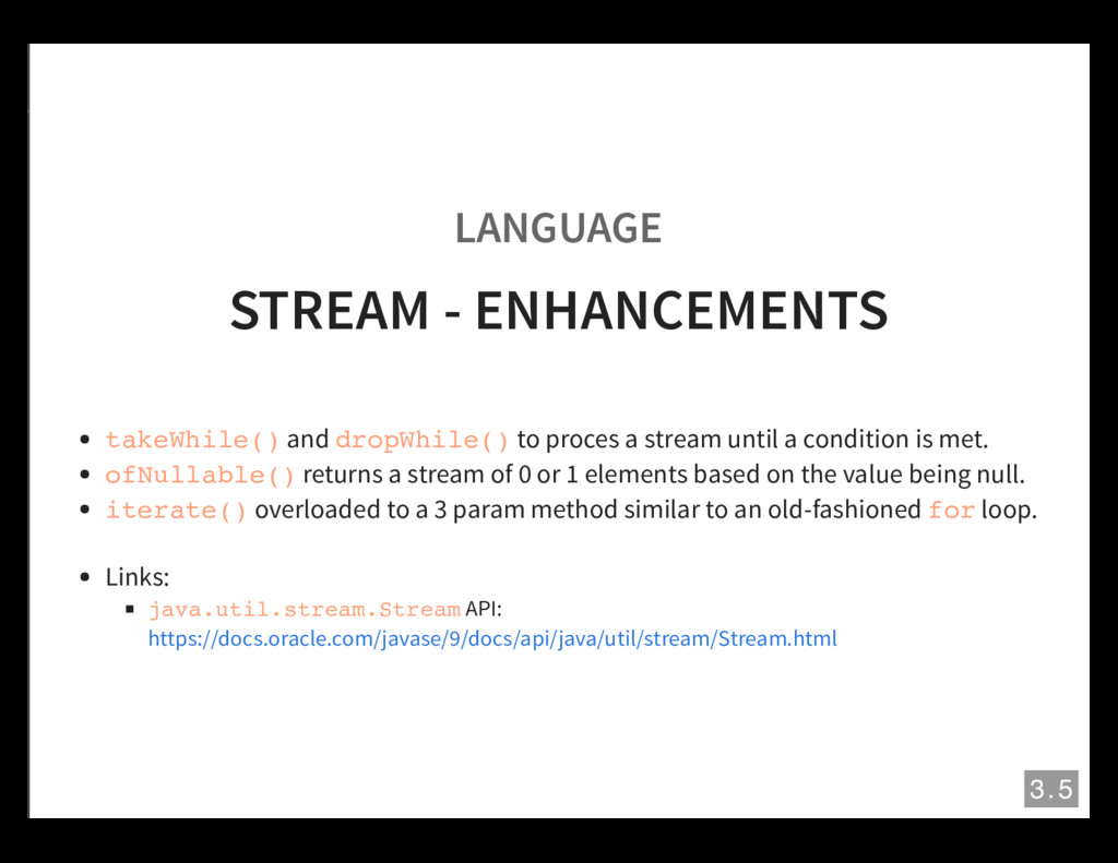 LANGUAGE STREAM - ENHANCEMENTS takeWhile() and ...