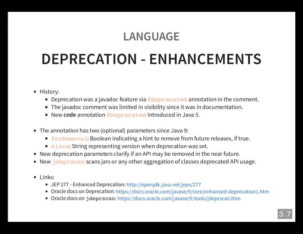 LANGUAGE DEPRECATION - ENHANCEMENTS History: De...
