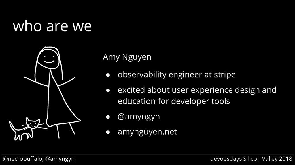 @necrobuffalo, @amyngyn devopsdays Silicon Vall...