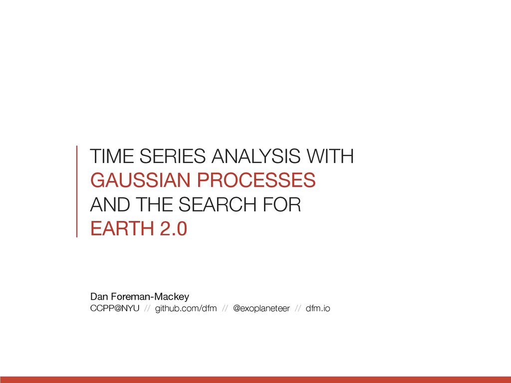 TIME SERIES ANALYSIS WITH GAUSSIAN PROCESSES  A...