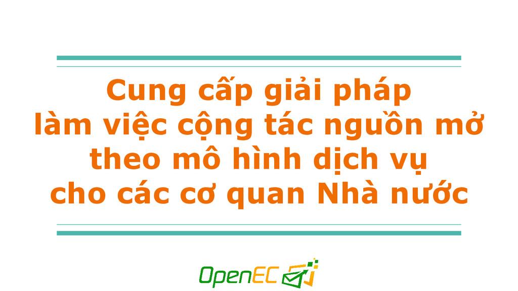 Cung cấp giải pháp làm việc cộng tác nguồn mở t...