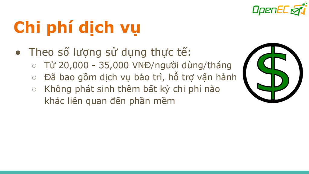 Chi phí dịch vụ ● Theo số lượng sử dụng thực tế...