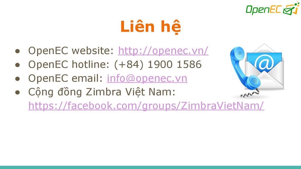 Liên hệ ● OpenEC website: http://openec.vn/ ● O...