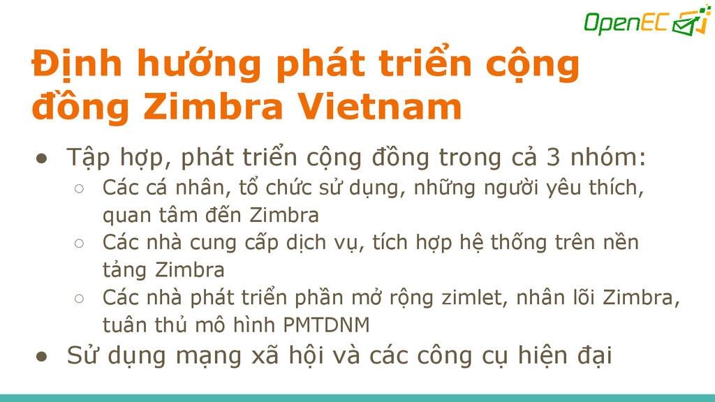 Định hướng phát triển cộng đồng Zimbra Vietnam ...