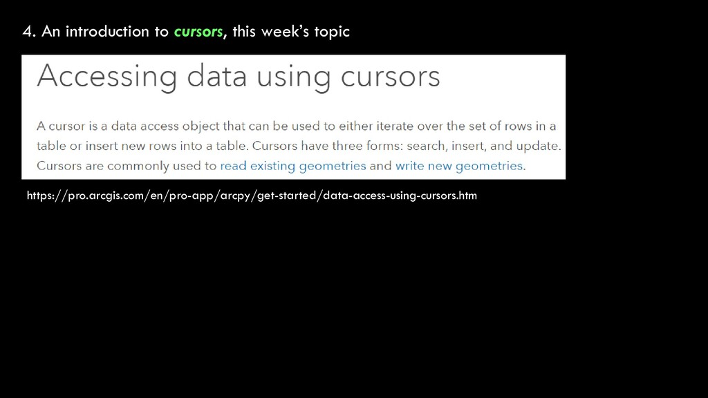 4. An introduction to cursors, this week's topi...