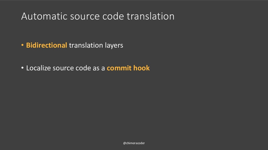 Automatic source code translation • Bidirection...