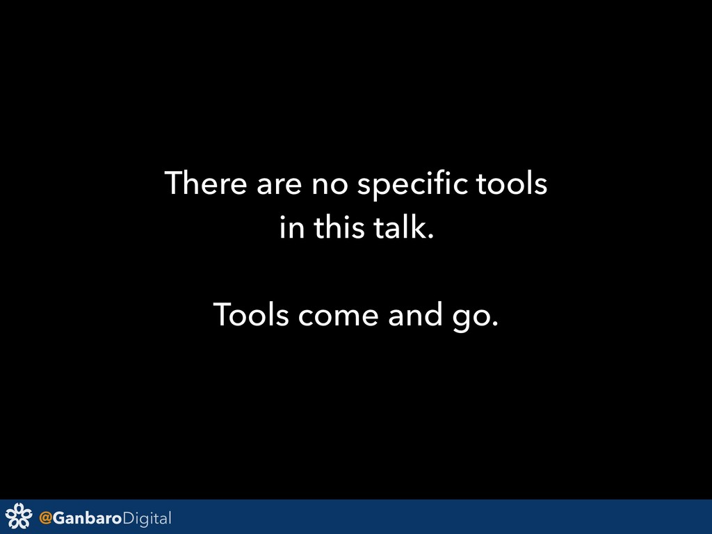 @GanbaroDigital There are no specific tools in t...