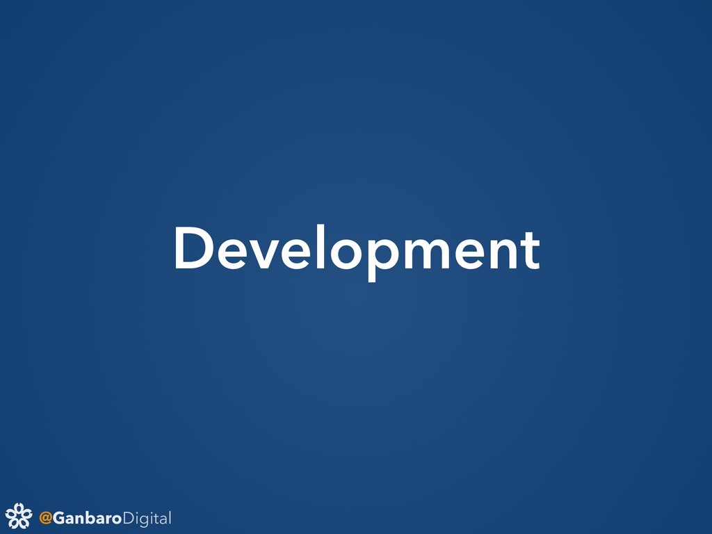 @GanbaroDigital Development