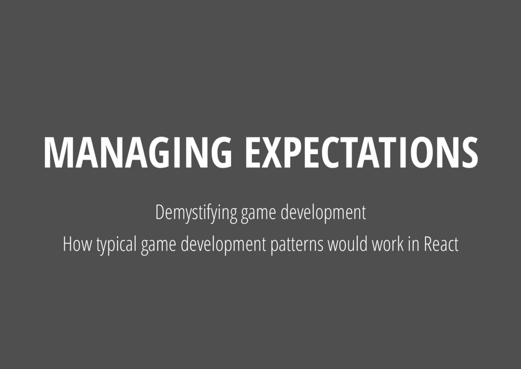 Demystifying game development How typical game ...