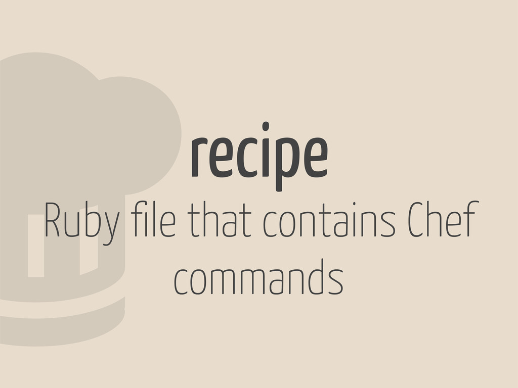 2recipe Ruby file that contains Chef commands