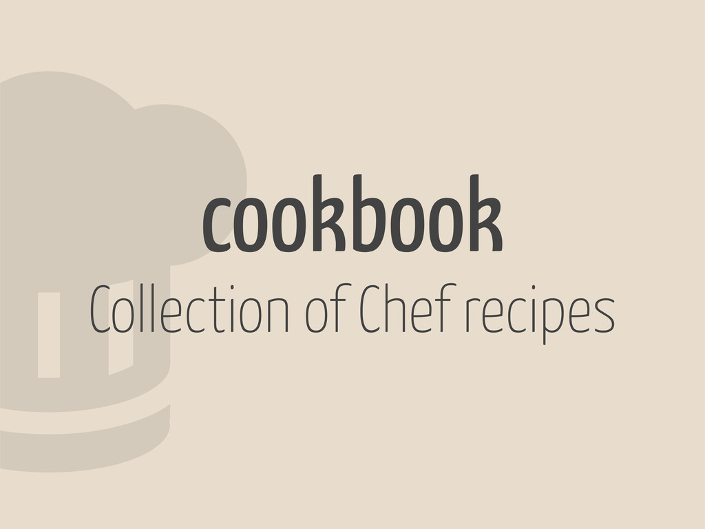 2cookbook Collection of Chef recipes