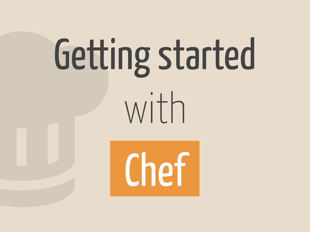 Getting started with Chef 2