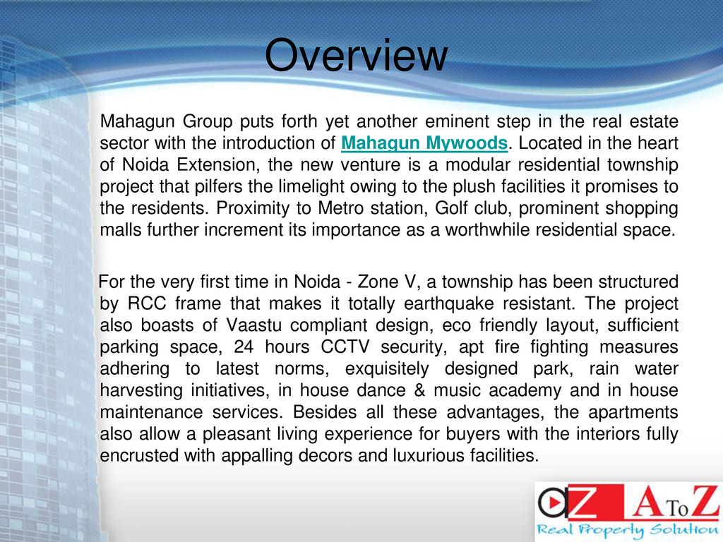 Overview Mahagun Group puts forth yet another e...