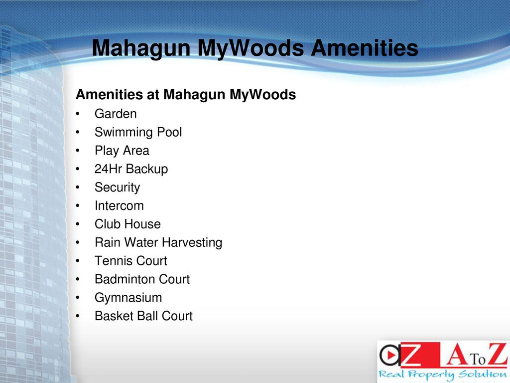 Mahagun MyWoods Amenities Amenities at Mahagun ...