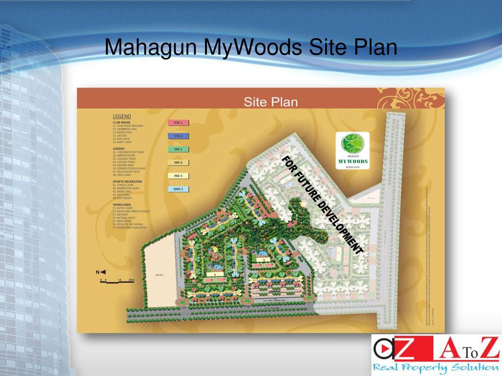 Mahagun MyWoods Site Plan