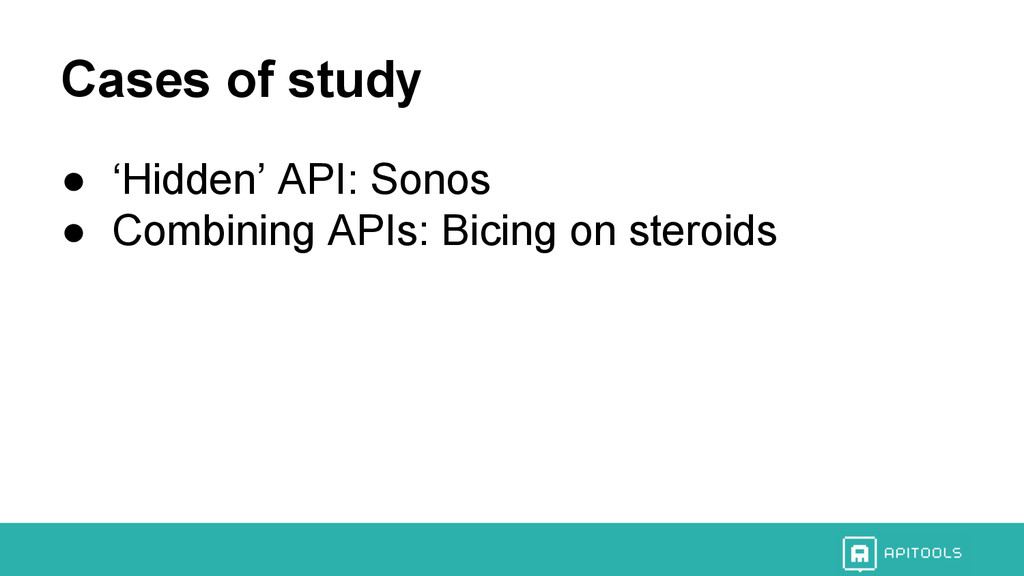Get in touch! hello@apitools.com Cases of study...