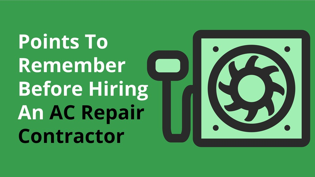 Points To Remember Before Hiring An AC Repair C...