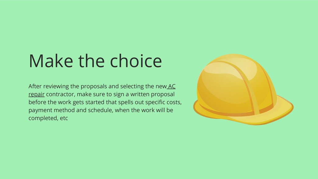 Make the choice After reviewing the proposals a...