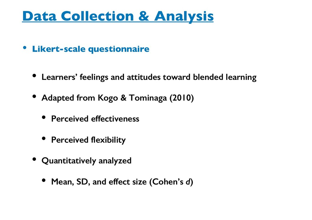 Data Collection & Analysis • Likert-scale quest...