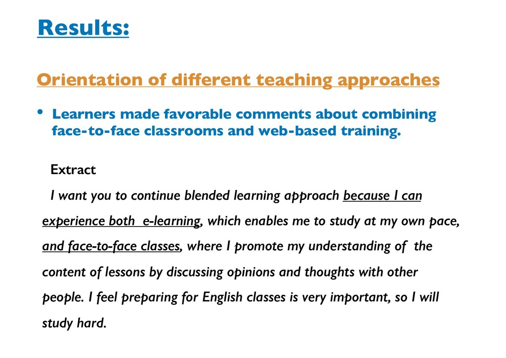 • Learners made favorable comments about combin...