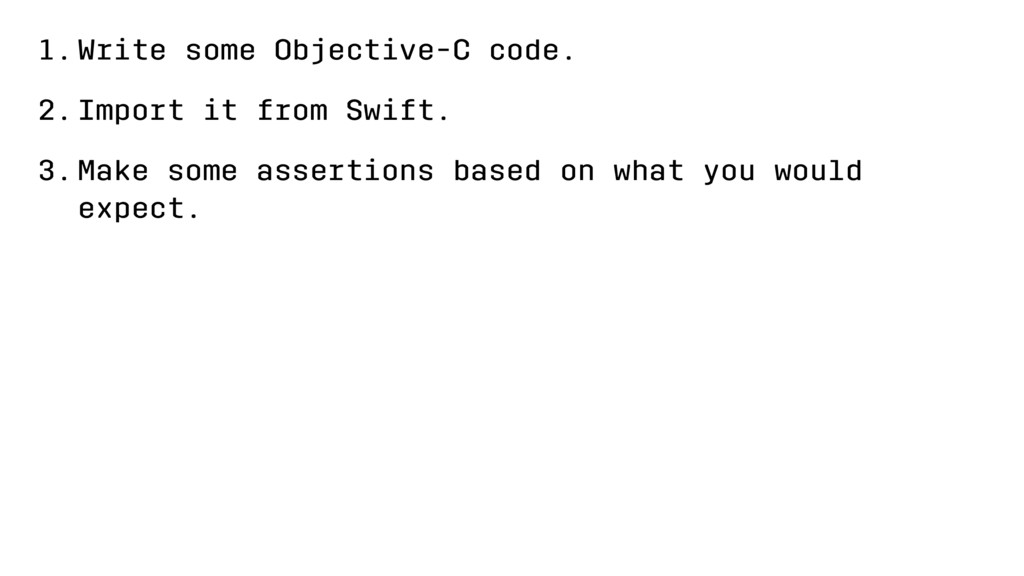 1.Write some Objective-C code. 2.Import it from...